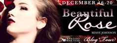 Blog Tour Stop: Review and Giveaway for Beautiful Rose (Beautiful Rose #1) by Missy Johnson