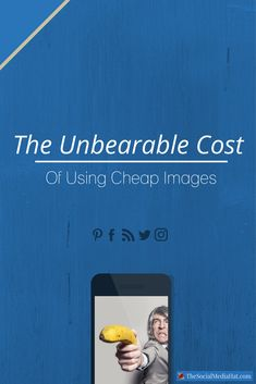 The Unbearable Cost Of Using Cheap Images