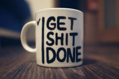 Cute Mugs, Get Shit Done Mug, Hand Painted Gift, Tea Coffee Ceramic Cup,