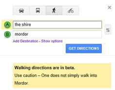 Google maps is now owned by boromir