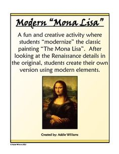 Modern Mona Lisa - A fun and creative activity for a study of the Mona Lisa and the Renaissance. ($)