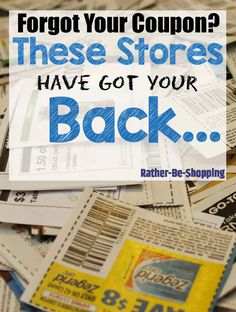 Forgot your Coupon? These Retailers Still Got your Back