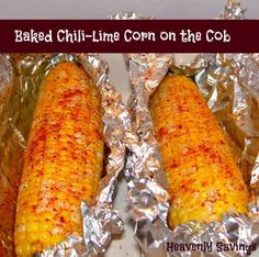 Baked Chili-Lime Corn on the Cob I am a lucky girl. I have Sweet Corn all around me in the fall and I can't get enough! There are farmers selling it on every street corner for just $0.25 eac...