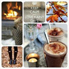 Keep calm and love rainy days!