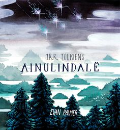 Evan Palmer is releasing an illustrated book of JRR Tolkien's Ainulindale from The Silmarillion. It looks awesome!