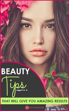 15 Beauty Tips You Wish You Had Known Before – Amazing Results!