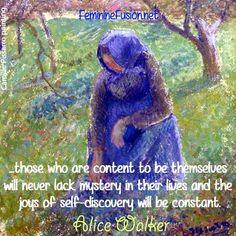 Alice Walker Quote ~ Content