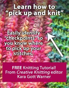 "Learn how to ""pick up and knit"" with Creative Knitting editor Kara Gott Warner: http://www.creativeknittingmagazine.com/blog/?p=6200"