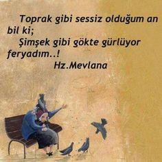 Mevlana Poem Quotes, Qoutes, Poems, Life Quotes, Gandhi, Taurus Love, Strong Love, World Of Books, Muslim Quotes