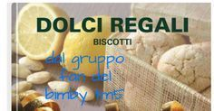 COLLECTION DOLCI REGALI.pdf Thing 1, Biscotti, Food And Drink, Cheese, Cookies, Breakfast, Cake, Desserts, Dolce