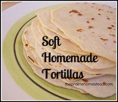 Homemade Flour Tortillas  2 cups flour (use what you have: unbleached white, whole wheat, or a combo of the two. See kitchen notes at bottom.)  1 t. sea salt  2 T. coconut oil (I prefer the expeller-pressed variety for this recipe, since it doesn't have coconut flavor)  3/4 cup warm milk (or whey or even water)