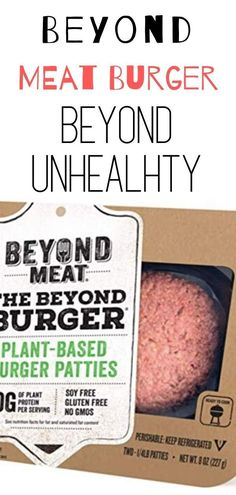 Beyond Meat Is Beyond Unhealthy - find out why this nutritionist advices against eating the hyped plant-based VEGAN burger - you might now ever want to buy it again #detox #beyondmeat #burger #diet #nutrition Vegan Burgers, Plant Based Protein, Lip Service, Healthy Weight Loss, Gluten Free Recipes, Natural Health, Real Food Recipes, Healthy Living, Nutrition