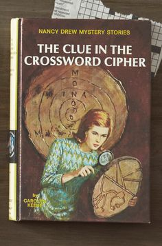 """Nancy Drew: 1960s.     Book values fell during the '60s as dust jackets gave way to hardcover illustrations and the now-familiar yellow spines. For 1967's The Clue in the Crossword Cipher—a title that can command $100—Nancy's cover portrait depicted a more fashion-forward teen, sporting a mod shift. """"This outfit was inspired by an issue of Vogue,"""" says Fisher."""