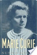 """""""Marie Curie: A Life"""" by Susan Quinn.  Available in the Valencia West Campus Library."""