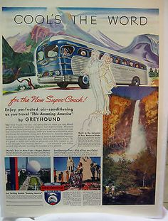 1940 Ad Greyhound Bus DECO NY World's Fair Travel Yosemite Wendell Willkie