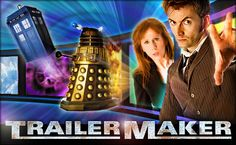 Make your own video trailer using the Doctor Who Trailer Maker