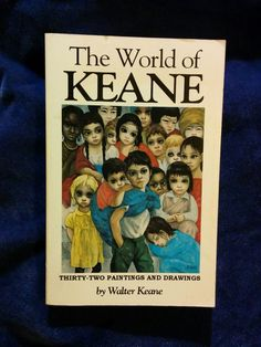 World of Keane: Thirty-Two Paintings and Drawings by Walter Keane. INSCRIBED BY KEANE