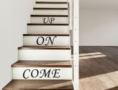 Vinyl Decal Come On Up Stair Decals Stair Riser Decal Staircase Sticker Staircase Decor Stair Tread Decor Come On Up