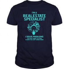 AWESOME TEE FOR REAL ESTATE SPECIALIST T-SHIRTS, HOODIES, SWEATSHIRT (22.99$ ==► Shopping Now)