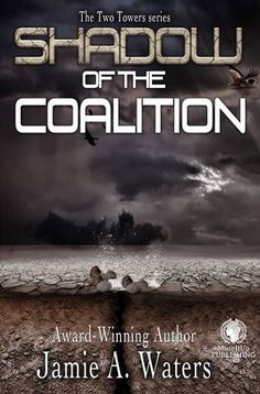 Tome Tender: Shadow of the Coalition (The Two Towers Series #2)...