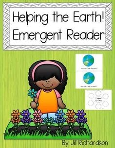 Your children will learn how they can help the earth by reading this adorable emergent reader!  Great for Guided Reading!