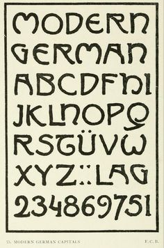 "Modern german capitals  from the public domain ebook, ""Letters & lettering : a treatise with 200 examples (1921)"". Download this fabulous textbook in epub, pdf or kindle format here: https://archive.org/stream/letterslettering00browuoft"