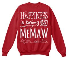 HAPPINESS IS BEING A MEMAW LIGHT PRINT ~ Sweatshirt and Hoodie