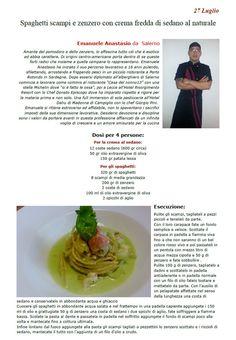 """La Ricetta di oggi 27 Luglio dall'archivio di Ricette 3.0 di spaghettitaliani.com - Spaghetti scampi e zenzero con crema fredda di sedano al naturale ( Primi - Pastasciutte ) inserita da Emanuele Anastasio - La ricetta si trova anche nel Libro """"Una Ricetta al Giorno... ...leva il medico di torno"""" prodotto dall'Associazione Spaghettitaliani, per acquistarlo: http://www.spaghettitaliani.com/Ricette2013/PrenotaLibro.php"""
