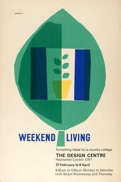 Tom Eckersley Weekend Living poster.  Design Centre London and Glasgow - fond memories (in 80s)