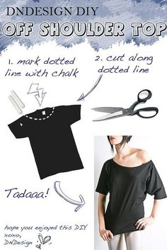 DIY Off the Shoulder T-shirt- would be cute to do with another PIN that shows how to make a large TShirt into fited and make a long shirt to wear with leggings.
