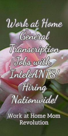 Work at Home General Transcription  Jobs with  InteleANTS! Hiring Nationwide! / Work at Home Mom Revolution
