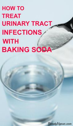 How To Treat Urinary Tract Infections (UTI) With Baking Soda