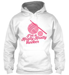 Knotty Hooker Limited Edition Hoodie!   Teespring Oh ya!  Also avail in black, dark chocolate, and navy :)