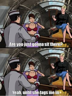 You better call Kenny Loggins, because you're in the danger zone. Archer Tv Show, Archer Fx, Archer Funny, Pam Poovey, Archer Quotes, Archer Characters, Sterling Archer, Danger Zone, Cartoon Crossovers
