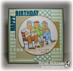 Art Impressions Ai People Old Guys. Handmade masculine birthday card.