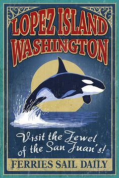 Lopez Island, WA - Orca Whale Vintage Sign - Lantern Press Poster