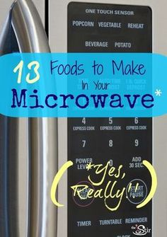 Did you know you could make all these in your microwave? And they taste GOOD!! Great time-saving tips! http://thestir.cafemom.com/food_party/169879/13_foods_you_didnt_know?utm_medium=sm&utm_source=pinterest&utm_content=thestir&newsletter