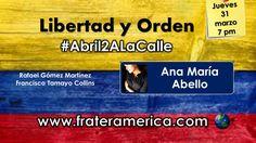 Libertad y Orden. Nro. 57. #Abril2ALaCalle. 31-03-2016.