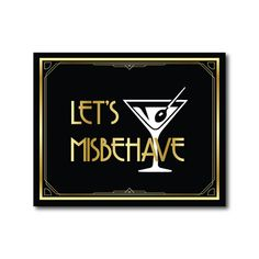 LETS MISBEHAVE SIGN - printable sign. Please note that this is a digital product, no physical item will be shipped. You will get digital files for a high quality print. Just download your files immediately after purchase, print and enjoy the party! HOW IT WORKS • Immediately after the