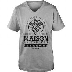 I Love MAISON The Legend Is Alive MAISON An Endless Legend v2.0 Shirts & Tees