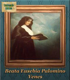 Leamos la BIBLIA: Beata Eusebia Palomino Yenes