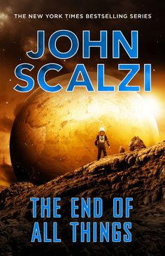 Book review: The End of All Things by John Scalzi
