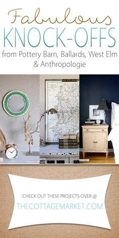 Fabulous Pottery Barn Knock-Offs, Ballards West Elm and Anthropologie - The Cottage Market