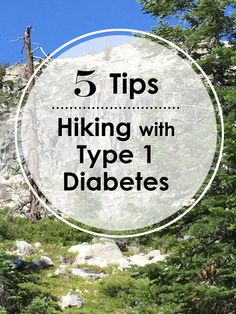 Must-Know Tips for Hiking with T1D