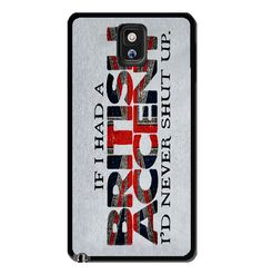 If I had a British Accent Samsung Galaxy S3 S4 S5 Note 3 Case