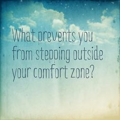 stepping out from your comfortzone
