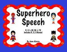 Crazy Speech World: Superhero Speech! Several different speech sounds! /r/ /l/ /s/ /ch/ j - fun fun fun!!
