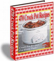 470 Crock pot Recipes!