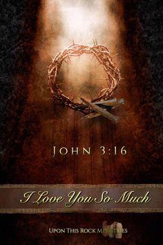 Porque de tal manera amo Dios al mundo que ha dado a su hijo unigénito,para que todo aquel que en Él cree, no se pierda más tenga vida eterna