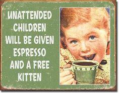 Unattended Children...